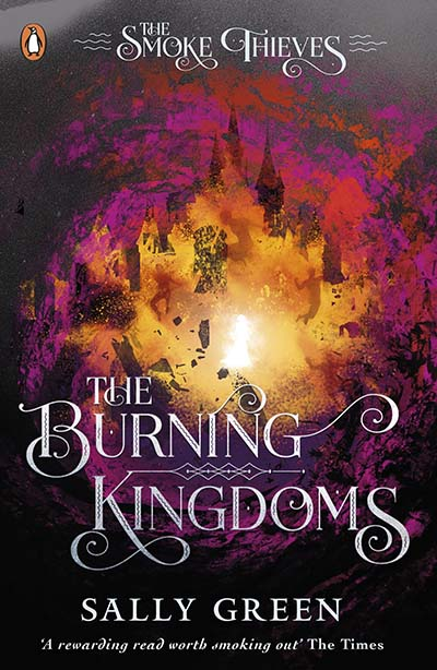 The Burning Kingdoms (The Smoke Thieves Book 3) - Jacket