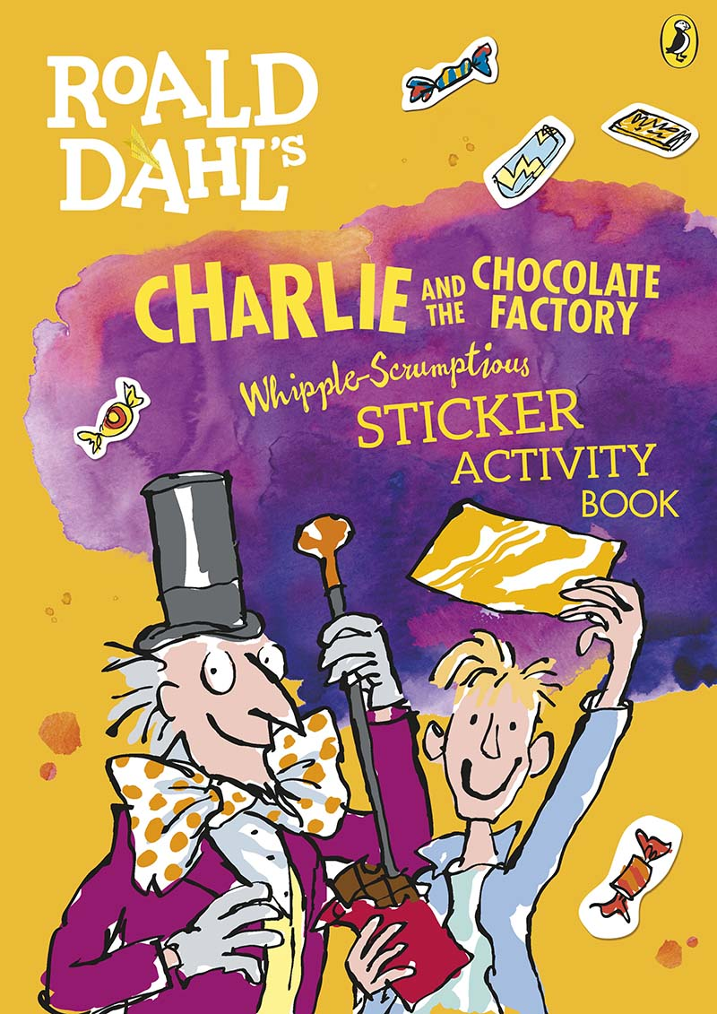 Roald Dahl's Charlie and the Chocolate Factory Whipple-Scrumptious Sticker Activity Book - Jacket