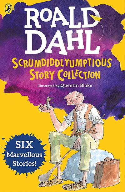 Roald Dahl's Scrumdiddlyumptious Story Collection - Jacket