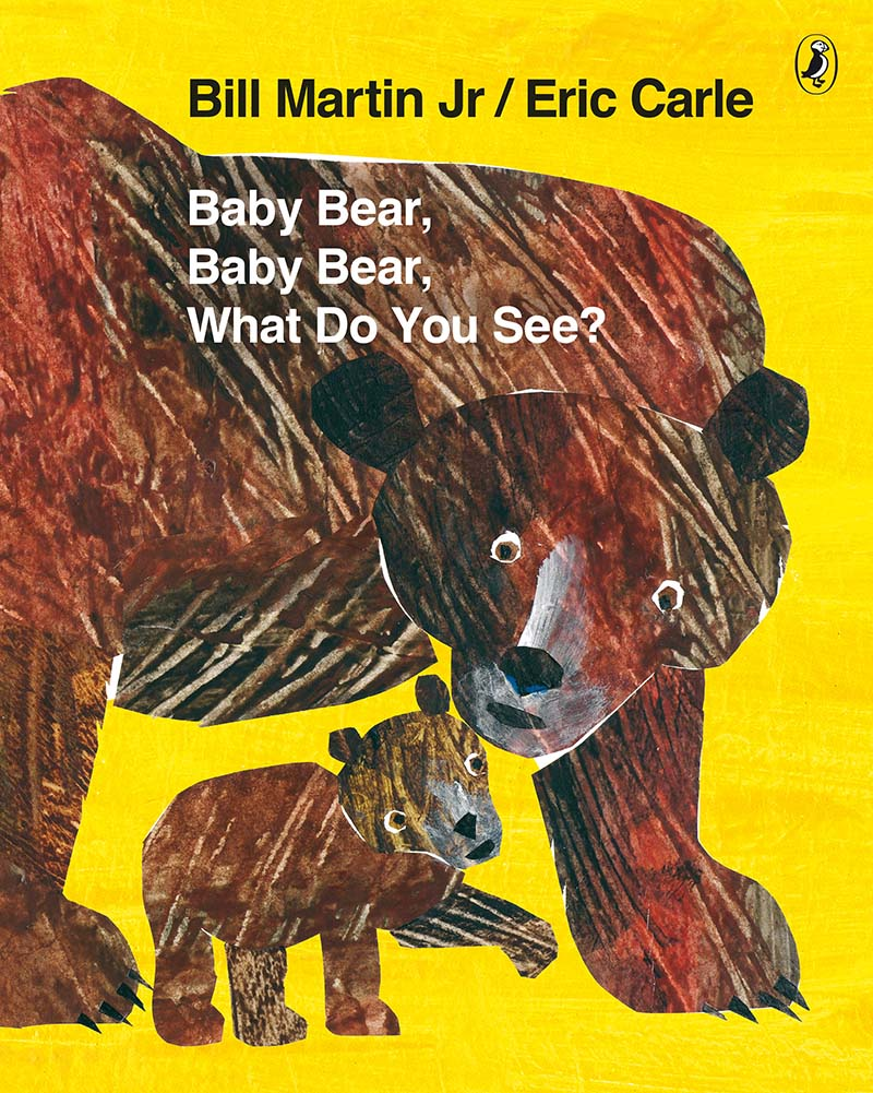 Baby Bear, Baby Bear, What do you See? - Jacket