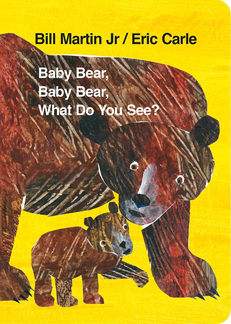 Baby Bear, Baby Bear, What do you See? (Board Book) - Jacket