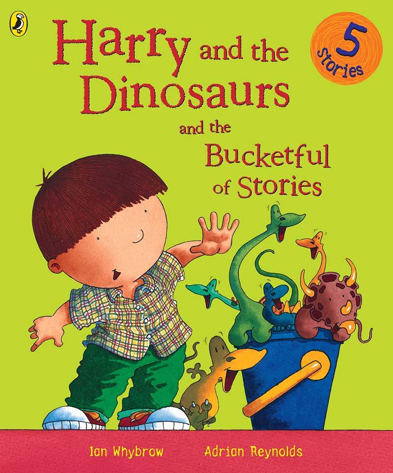 Harry and the Dinosaurs and the Bucketful of Stories - Jacket