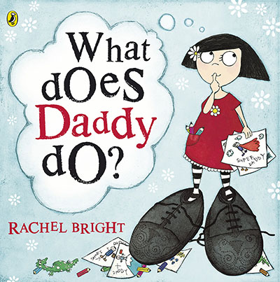 What Does Daddy Do? - Jacket