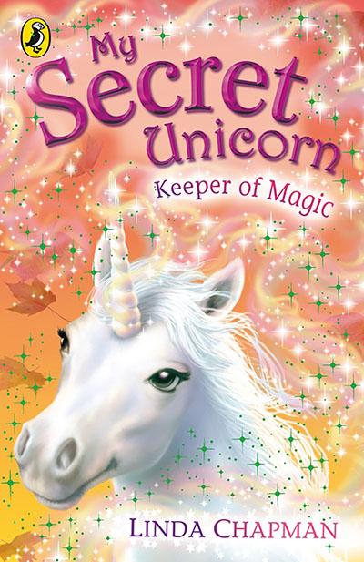My Secret Unicorn: Keeper of Magic - Jacket