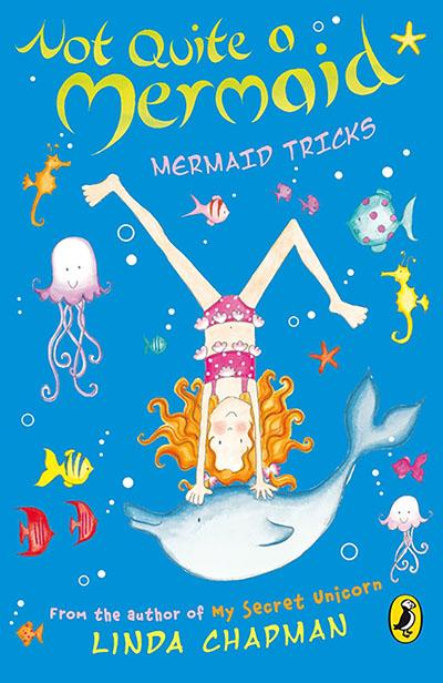 Not Quite a Mermaid: Mermaid Tricks - Jacket