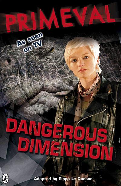 Primeval: Dangerous Dimension - Jacket