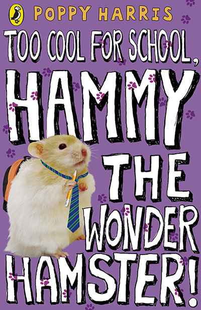 Too Cool for School, Hammy the Wonder Hamster! - Jacket