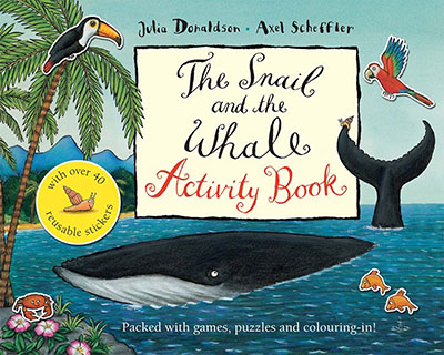 The Snail and the Whale Activity Book - Jacket