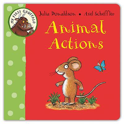 My First Gruffalo: Animal Actions - Jacket