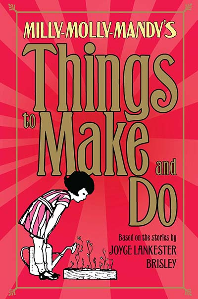 Milly-Molly-Mandy's Things to Make and Do - Jacket