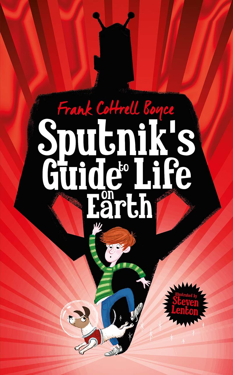 Sputnik's Guide to Life on Earth - Jacket