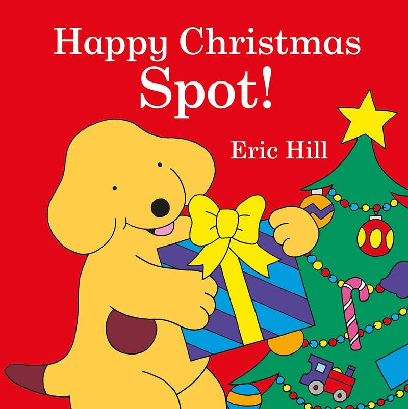Spot: Happy Christmas, Spot! - Jacket