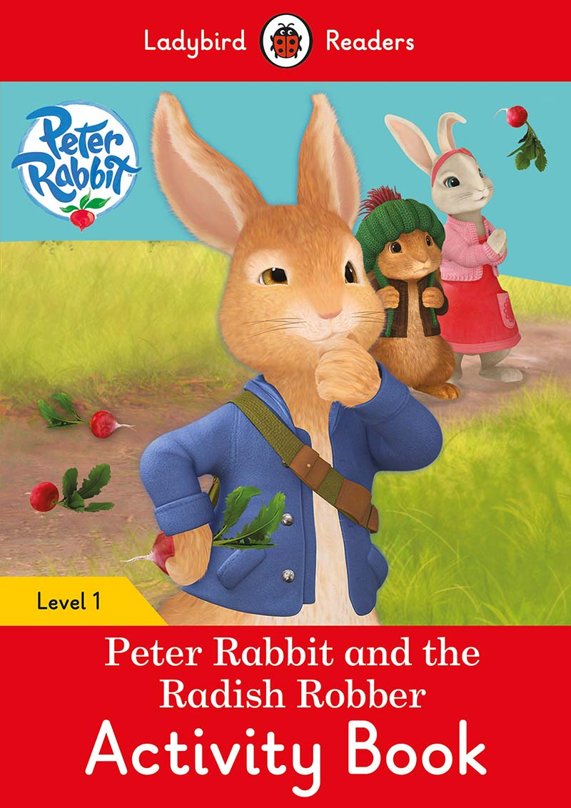 Peter Rabbit and the Radish Robber Activity Book - Ladybird Readers Level 1 - Jacket