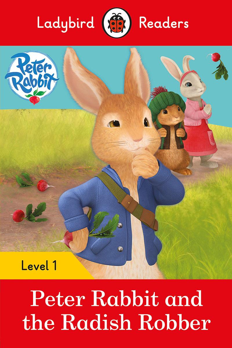 Peter Rabbit and the Radish Robber - Ladybird Readers Level 1 - Jacket