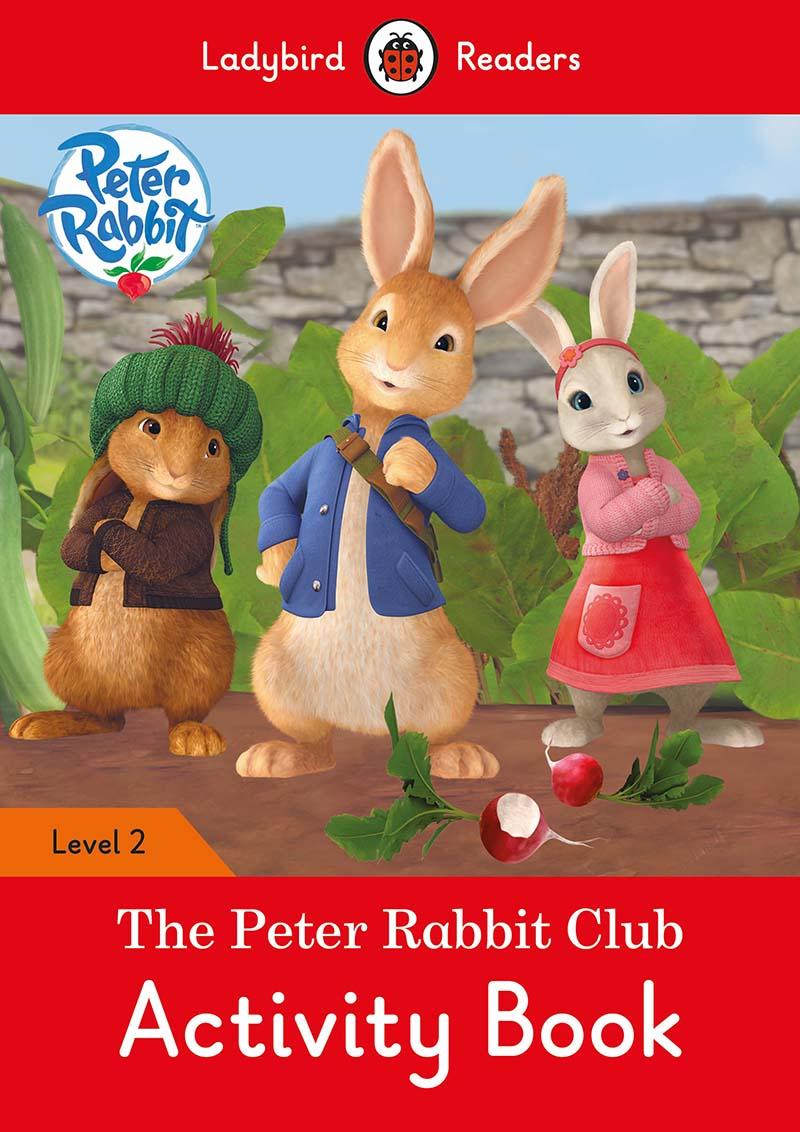 Peter Rabbit: The Peter Rabbit Club Activity Book - Ladybird Readers Level 2 - Jacket