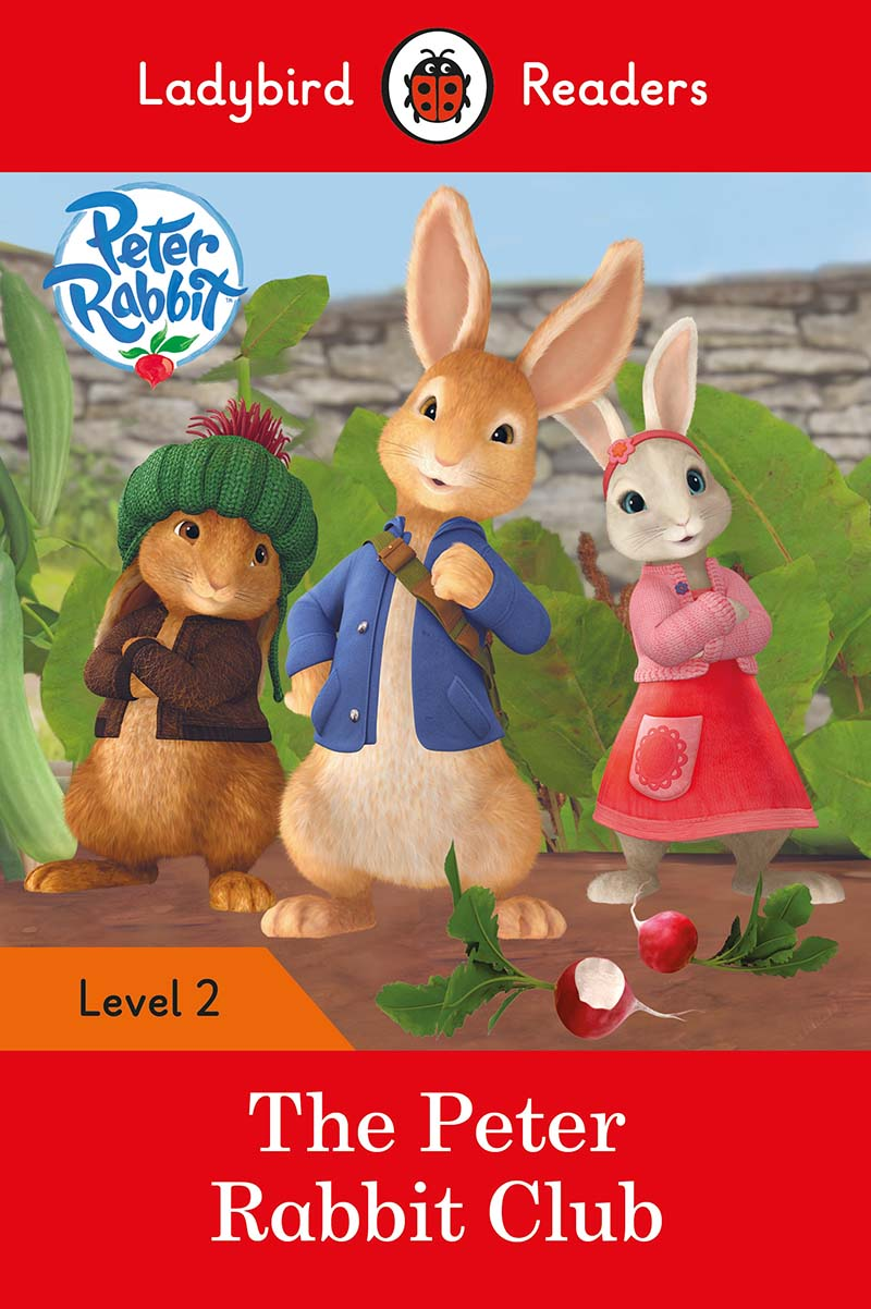 Peter Rabbit: The Peter Rabbit Club - Ladybird Readers Level 2 - Jacket