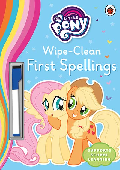 My Little Pony - Wipe-Clean First Spellings - Jacket
