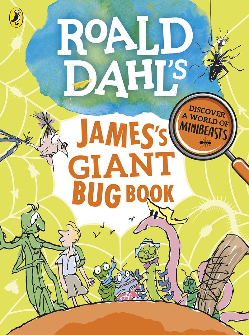 Roald Dahl's James's Giant Bug Book - Jacket
