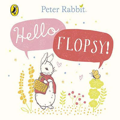 Peter Rabbit: Hello Flopsy! - Jacket
