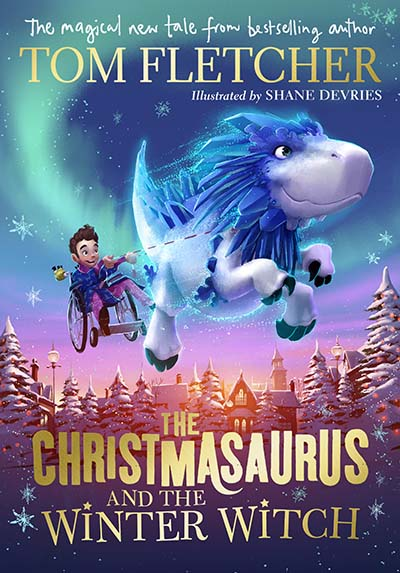The Christmasaurus and the Winter Witch - Jacket