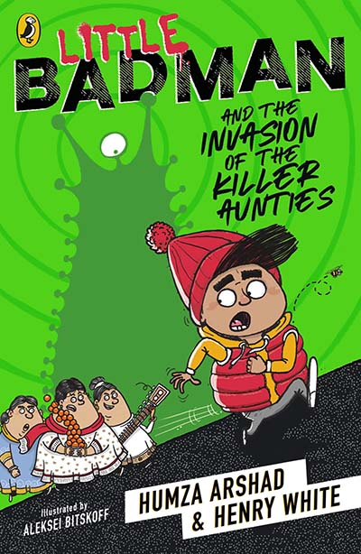 Little Badman and the Invasion of the Killer Aunties - Jacket
