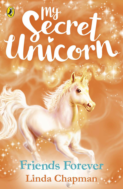 My Secret Unicorn: Friends Forever - Jacket