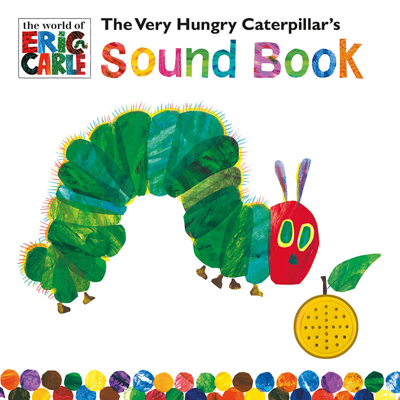 The Very Hungry Caterpillar's Sound Book - Jacket