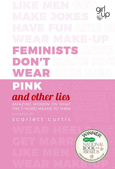 Feminists Don't Wear Pink (and other lies) - Jacket
