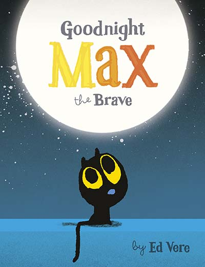 Goodnight, Max the Brave - Jacket