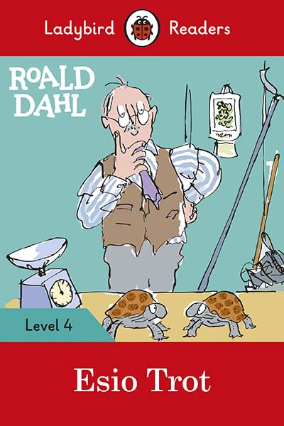 Roald Dahl: Esio Trot - Ladybird Readers Level 4 - Jacket
