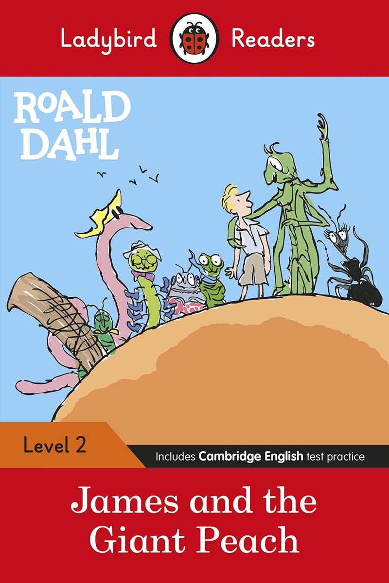 Ladybird Readers Level 2 - Roald Dahl: James and the Giant Peach (ELT Graded Reader) - Jacket