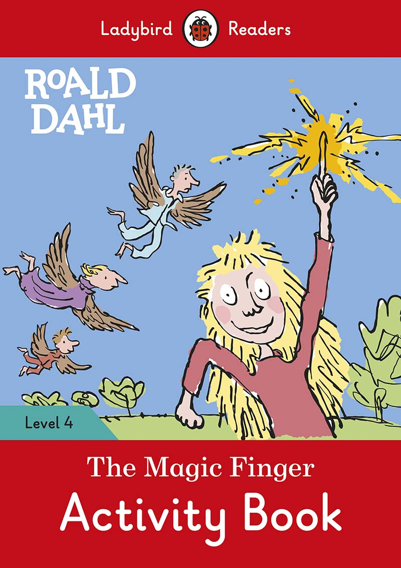 Roald Dahl: The Magic Finger Activity Book – Ladybird Readers Level 4 - Jacket