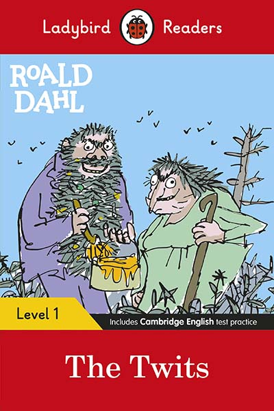 Ladybird Readers Level 1 - Roald Dahl: The Twits (ELT Graded Reader) - Jacket