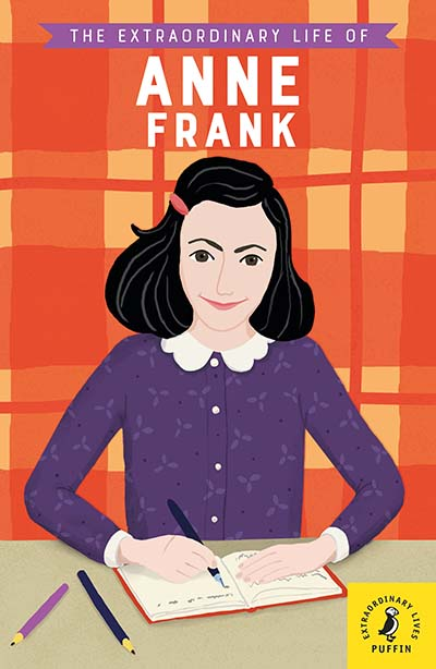 The Extraordinary Life of Anne Frank - Jacket