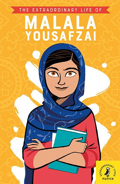 The Extraordinary Life of Malala Yousafzai - Jacket