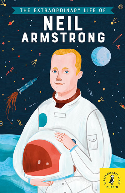 The Extraordinary Life of Neil Armstrong - Jacket