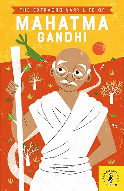The Extraordinary Life of Mahatma Gandhi - Jacket