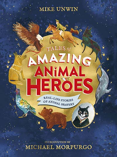 Tales of Amazing Animal Heroes - Jacket