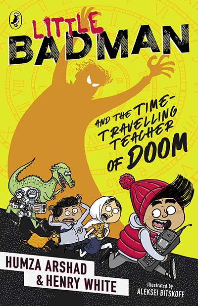 Little Badman and the Time-travelling Teacher of Doom - Jacket