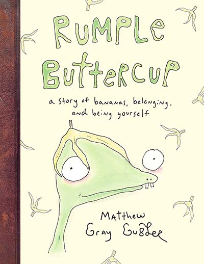 Rumple Buttercup: A story of bananas, belonging and being yourself - Jacket