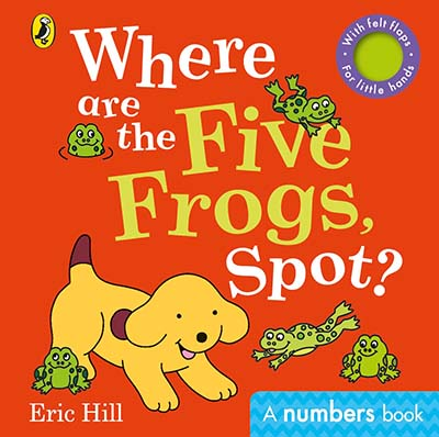 Where are the Five Frogs, Spot? - Jacket