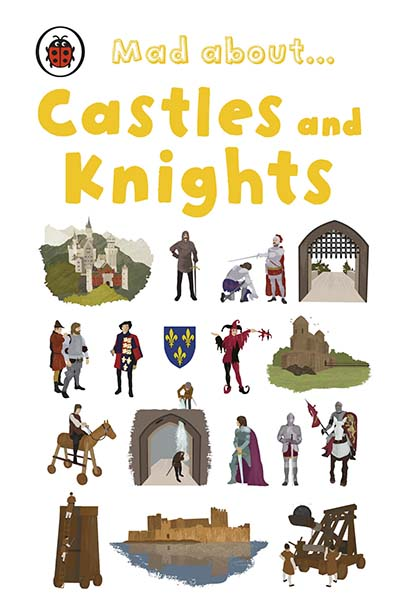 Mad About Castles and Knights - Jacket