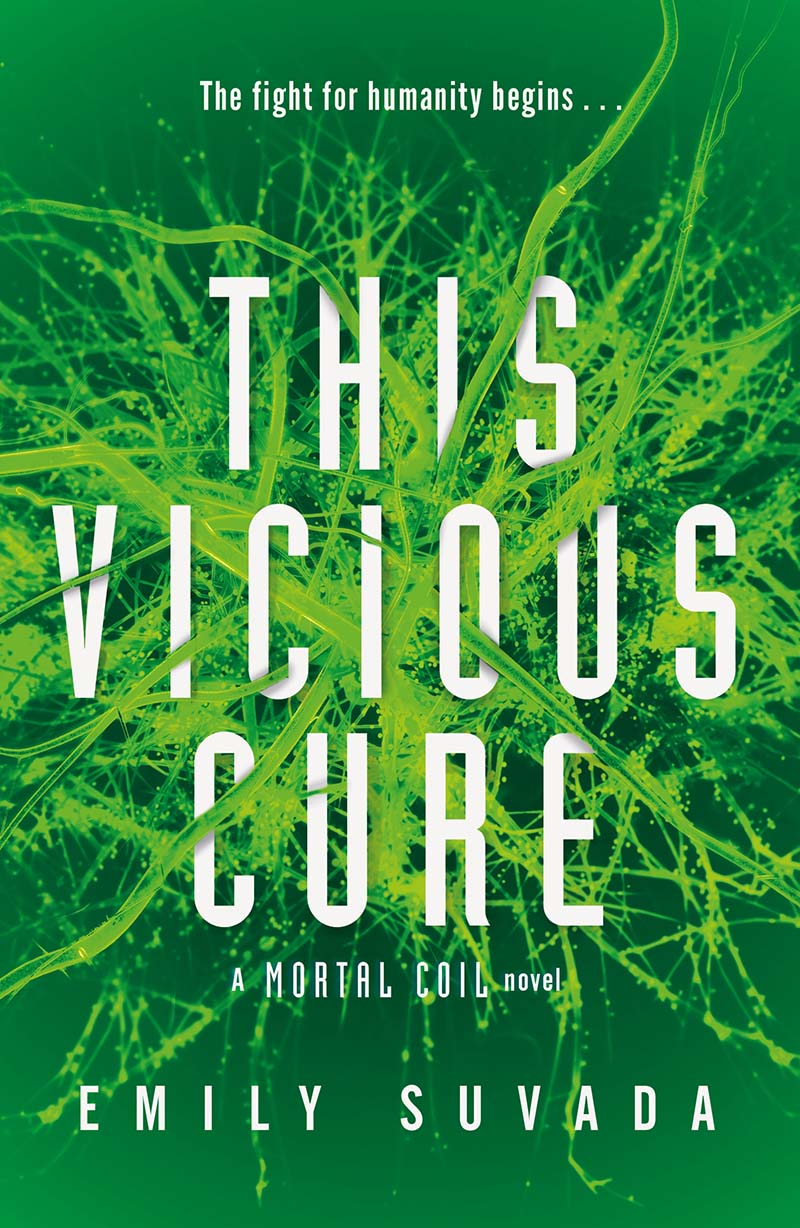 This Vicious Cure (Mortal Coil Book 3) - Jacket