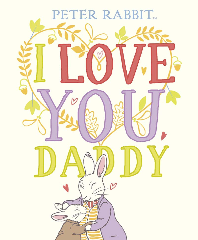 Peter Rabbit I Love You Daddy - Jacket