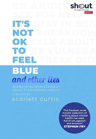 It's Not OK to Feel Blue (and other lies) - Jacket
