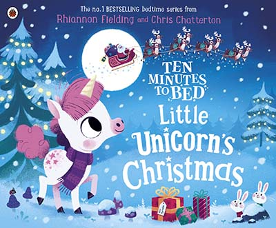 Ten Minutes to Bed: Little Unicorn's Christmas - Jacket