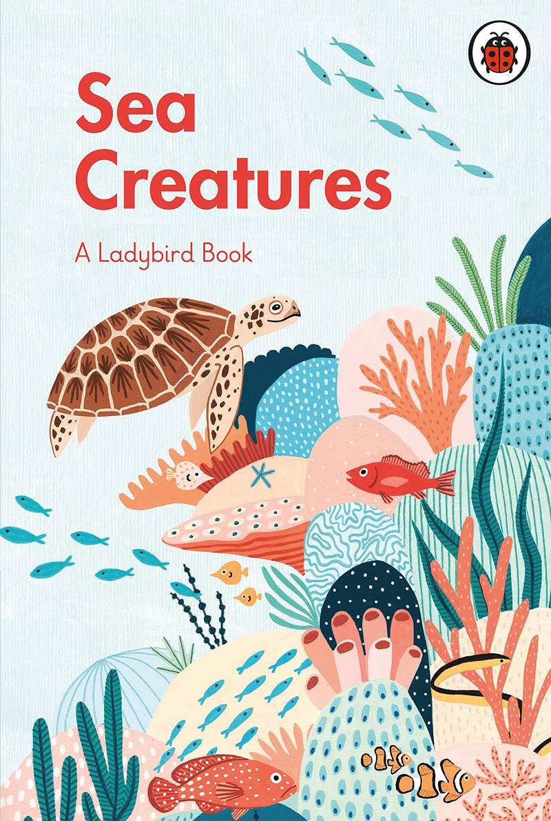 A Ladybird Book: Sea Creatures - Jacket