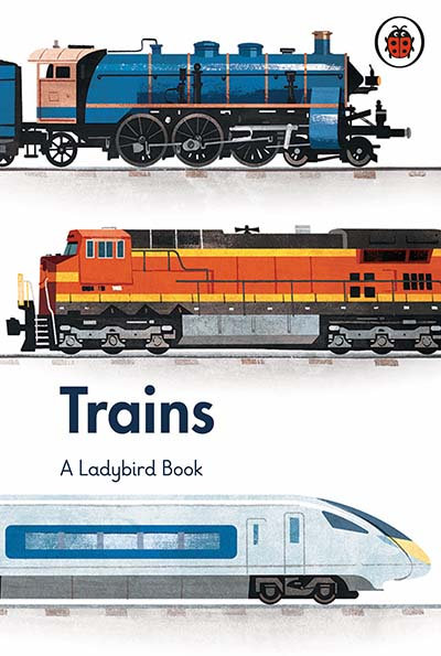 A Ladybird Book: Trains - Jacket