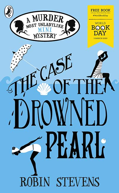 The Case of the Drowned Pearl: A Murder Most Unladylike Mini-Mystery - Jacket