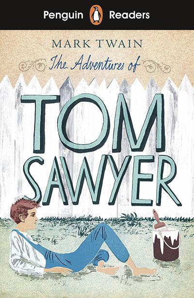 Penguin Readers Level 2: The Adventures of Tom Sawyer (ELT Graded Reader) - Jacket